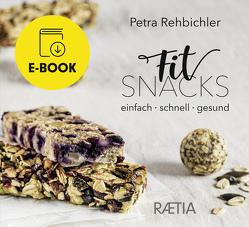 FitSnacks von Berry,  Carina, Rehbichler,  Petra