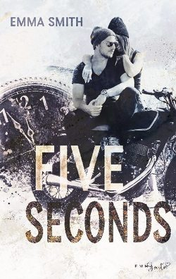 Five Seconds von Smith,  Emma