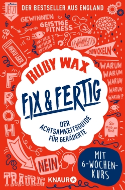 Fix & fertig von Bausch,  Gerd, Wax,  Ruby