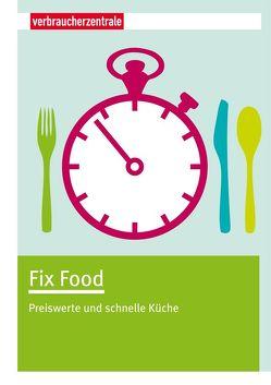 Fix Food von Boss-Teichmann,  Claudia