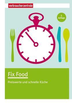 Fix Food von Boss-Teichmann,  Claudia, NRW,  Verbraucherzentrale