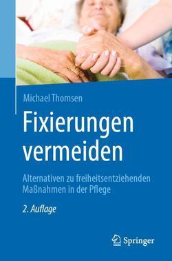 Fixierungen vermeiden von Bachler,  Tamara, Thomsen,  Michael