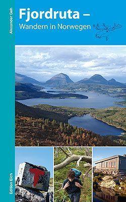 Fjordruta – Wandern in Norwegen von Geh,  Alexander