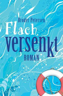 Flach versenkt von Petersen,  Broder