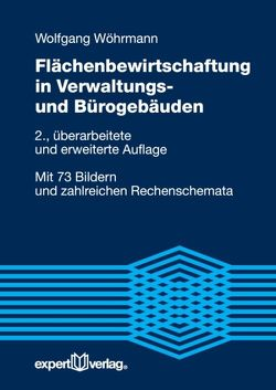 Flächenbewirtschaftung in Verwaltungs- und Bürogebäuden von Wöhrmann,  Wolfgang