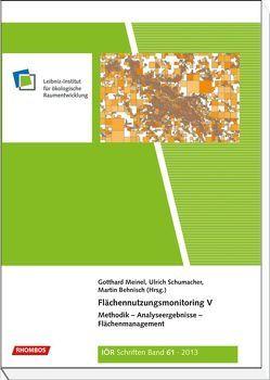 Flächennutzungsmonitoring V von Behnisch,  Martin, Meinel,  Gotthard, Schumacher,  Ulrich