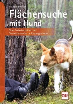 Flächensuche mit Hund von Stricker,  Martina