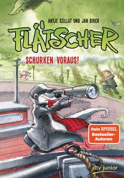 Flätscher 4 – Schurken voraus! von Birck,  Jan, Szillat,  Antje