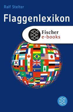 Flaggenlexikon von Stelter,  Ralf