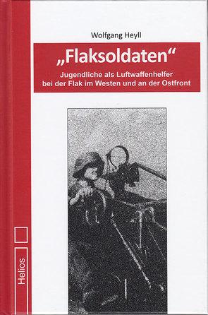 Flaksoldaten von Heyll,  Wolfgang