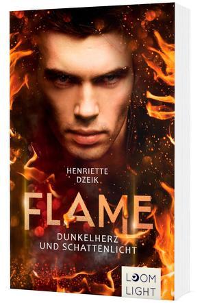 Flame 2: Dunkelherz und Schattenlicht von Dzeik,  Henriette