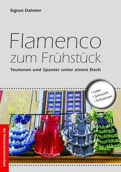 Flamenco zum Frühstück von Dahmer,  Sigrun