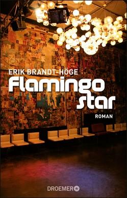 Flamingostar von Brandt-Höge,  Erik