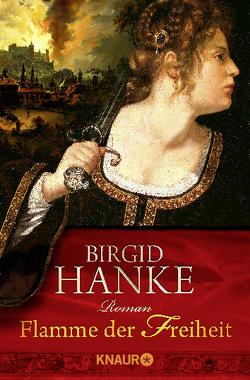 Flamme der Freiheit von Hanke,  Birgid