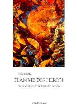 Flamme des Herrn von Bruske,  Wolf