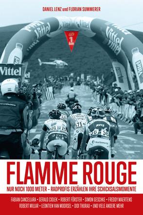 Flamme Rouge von Lenz,  Daniel, Summerer,  Florian
