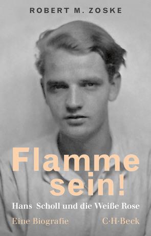 Flamme sein! von Zoske,  Robert M