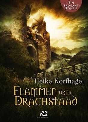 Flammen über Drachstaad von Korfhage,  Heike
