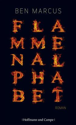 Flammenalphabet von Marcus,  Ben, Melle,  Thomas