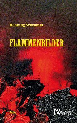 Flammenbilder von Schramm,  Henning