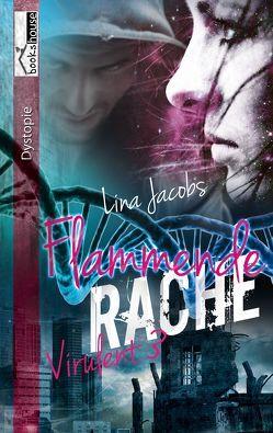 Flammende Rache – Virulent 3 von Jacobs,  Lina
