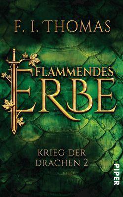 Flammendes Erbe von Finn,  Thomas, Thomas,  F. I.
