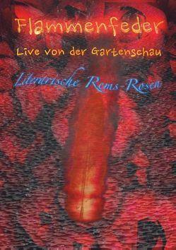 Flammenfeder Live von der Gartenschau von Kerawalla,  Michael, Neubohn,  Ralf