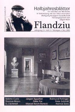 Flandziu. Halbjahresblätter für Literatur der Moderne / Friedrich Schiller von Klein,  Jürgen