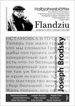 Flandziu. Halbjahresblätter für Literatur der Moderne / Joseph Brodsky von Klein,  Jürgen
