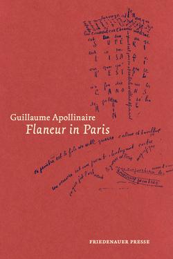 Flaneur in Paris von Apollinaire,  Guillaume, Krämer,  Gernot