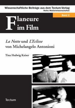 Flaneure im Film von Kaiser,  Tina H