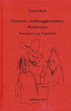 Flaneure, Schmugglerinnen, Partisanen von Bind,  Rudolf, Hofrichter,  Gudrun