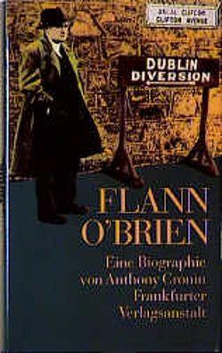 Flann O' Brien von Cronin,  Anthony, Fienbork,  Matthias