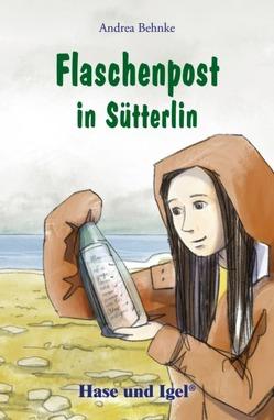 Flaschenpost in Sütterlin von Behnke,  Andrea, Dorkenwald,  Petra
