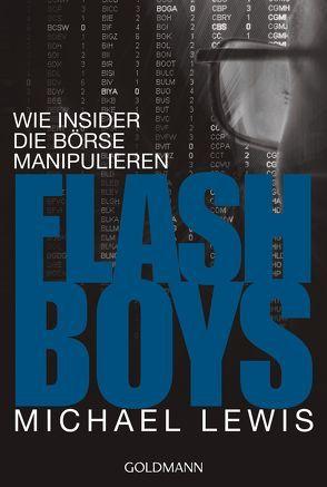 Flash Boys von Lewis,  Michael, Neubauer,  Jürgen