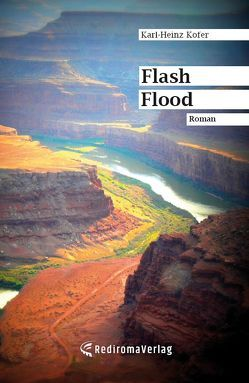 Flash Flood von Kofer,  Karl-Heinz