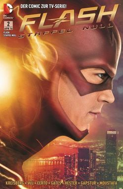 Flash: Staffel Null von Hester,  Phillip, Kreisberg,  Andrew