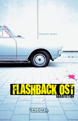 Flashback Ost von Mohr,  Francis
