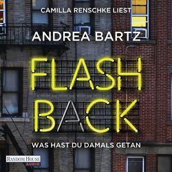 Flashback – Was hast du damals getan? von Bartz,  Andrea, Dabrock,  Frank, Renschke,  Camilla