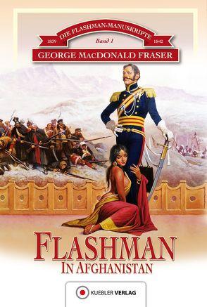 Flashman in Afghanistan von Baudisch,  Paul, Fraser,  George MacDonald, Kübler,  Bernd
