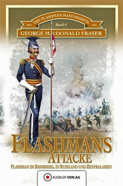 Flashmans Attacke von Fraser,  George MacDonald, Kübler,  Bernd, Tanner,  Ute