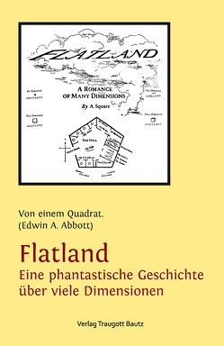 Flatland Eine phantastische Geschichte über viele Dimensionen von Abbott,  Edwin A., Tibi,  Daniel