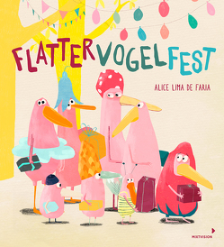 Flattervogelfest von de Faria,  Alice Lima