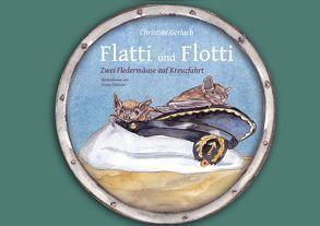 Flatti und Flotti von Gerlach,  Christine, Thiessen,  Vivien
