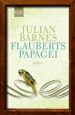 Flauberts Papagei von Barnes,  Julian