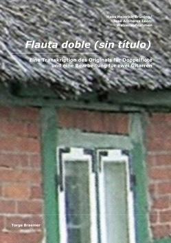 Flauta doble (sin titulo) von Braemer,  Torge