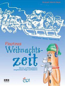 Flautinos Weihnachtszeit von Meyer,  Christoph H