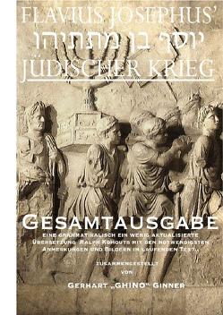 FLAVIUS JOSEPHUS' JÜDISCHER KRIEG von ginner,  gerhart