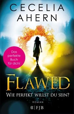 Flawed – Wie perfekt willst du sein? von Ahern,  Cecelia, Strüh,  Anna Julia, Strüh,  Christine