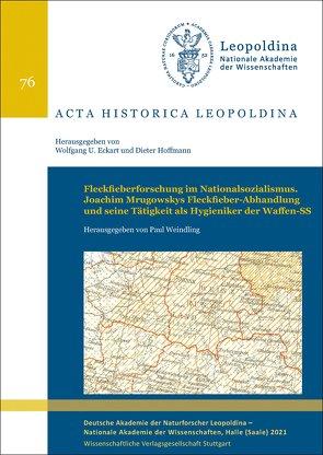 Fleckfieberforschung im Nationalsozialismus von Weindling,  Paul